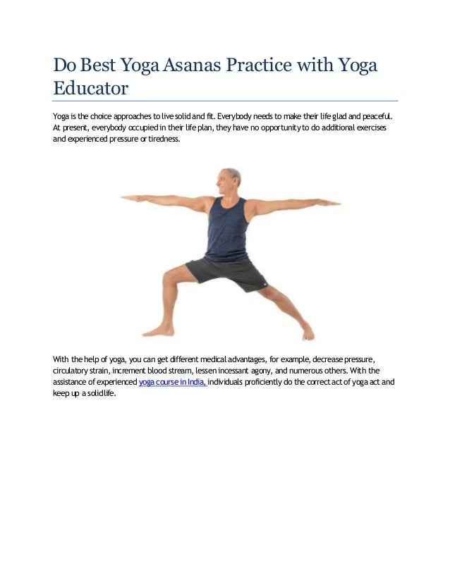 Do Best Yoga Asanas Practice With Yoga Educator Converted Converted