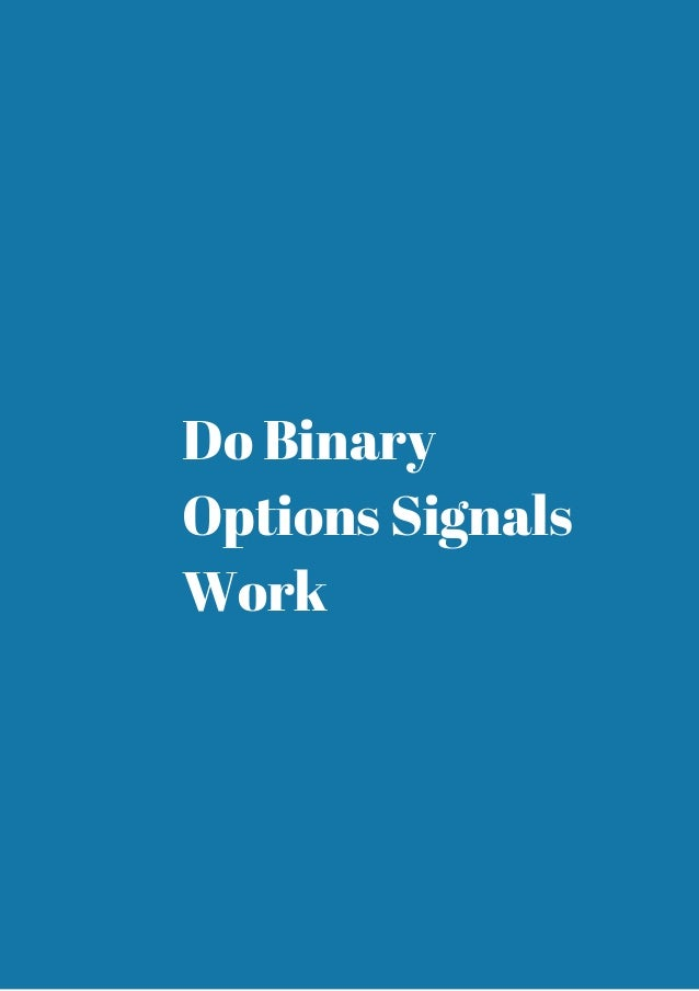 Do binary options signals workers bangthebook sportsbetting