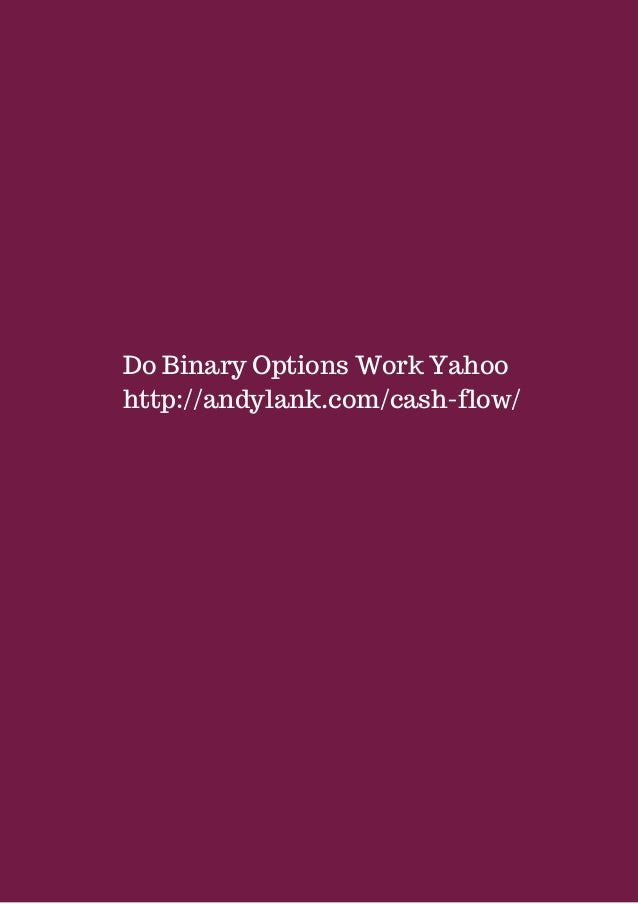 Binary options yahoo answers
