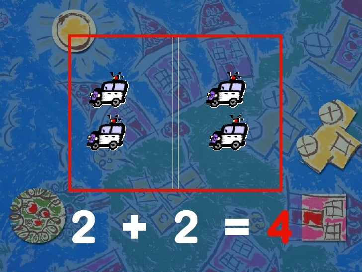 + = 2 2 4