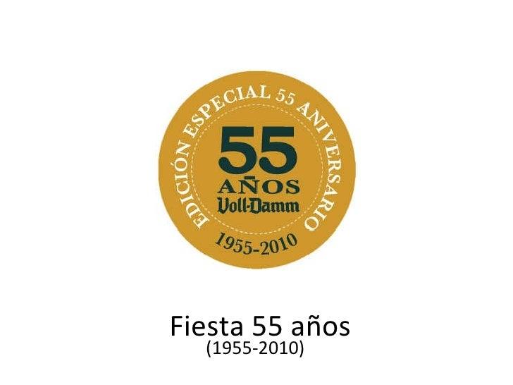 Fiesta 55 años (1955-2010)
