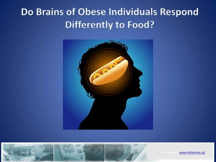 Do Brains of Obese Individuals Respond Differently to Food?<br />