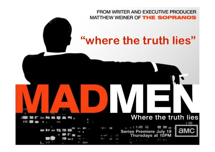 """""""where the truth lies"""""""