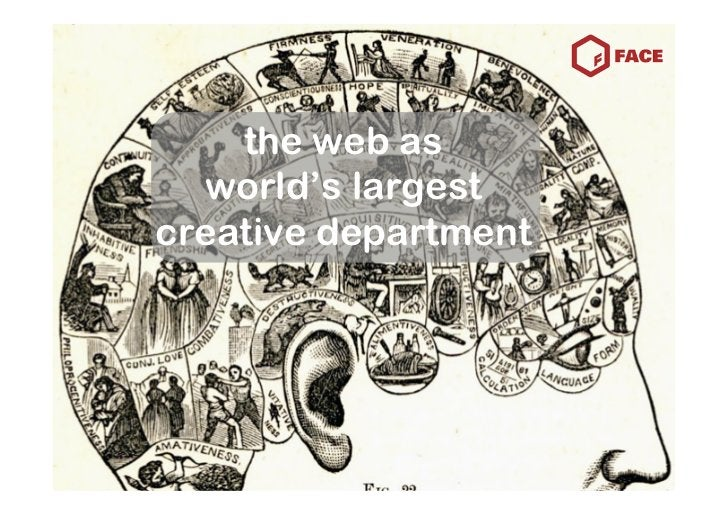the web as   world's largest creative department