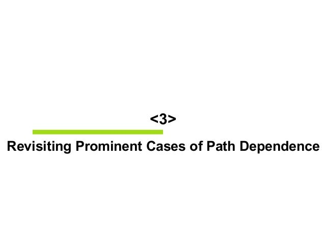 Path Dependence, Lock-In, and History