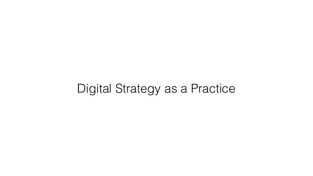 Digital Strategy as a Practice