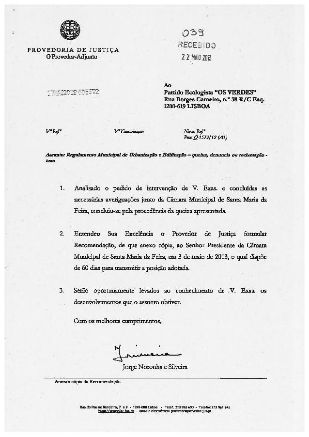 """PROVEDORIA DE JUSTIA0 Provedor-Adjunto 2AoPartido Ecologista """"Os VERDES""""Rua Borges Canieiro, n.° 38 R/C Esq.1200-619 LISBO..."""