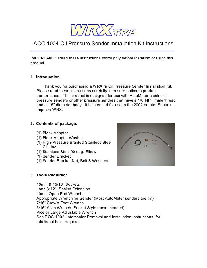 ACC-1004 Oil Pressure Sender Installation Kit Instructions  IMPORTANT! Read these instructions thoroughly before installin...