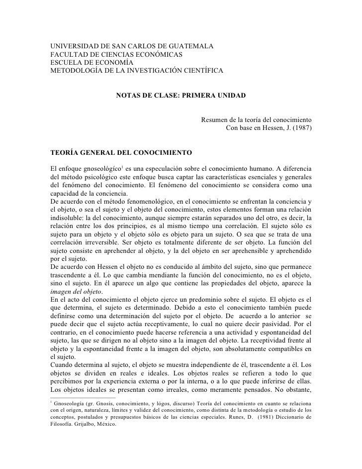 UNIVERSIDAD DE SAN CARLOS DE GUATEMALA FACULTAD DE CIENCIAS ECONÓMICAS ESCUELA DE ECONOMÍA METODOLOGÍA DE LA INVESTIGACIÓN...