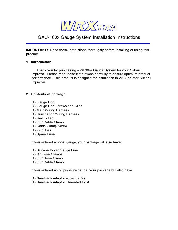 GAU-100x Gauge System Installation Instructions  IMPORTANT! Read these instructions thoroughly before installing or using ...