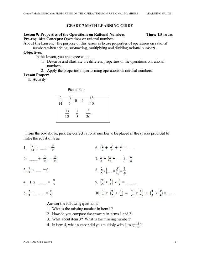 Grade 7 Math LESSON 9: PROPERTIES OF THE OPERATIONS ON RATIONAL NUMBERS LEARNING GUIDE AUTHOR: Gina Guerra 1 GRADE 7 MATH ...