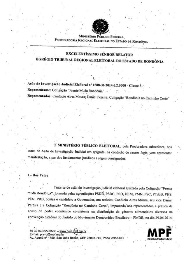 """.' - I «IMII'""""ISTtRIO PÚBLICO FEDERAL PROCURADORIA REGIONAL ELEITORAL NO ESTADo DÊ ROI'""""DÓ:>JIA. . . I EXCELENTíSSIMO SENH..."""
