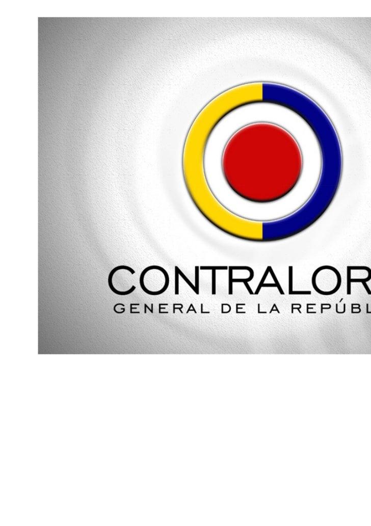 CONTROL FISCAL Y TECNOLOGÍAS   DE LA INFORMACIÓN Y LA       COMUNICACIÓN  JULIO CESAR TURBAY QUINTERO    Contralor General...