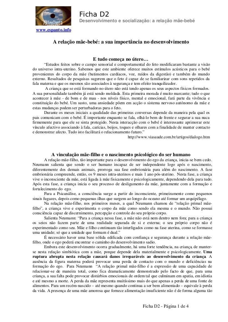 Ficha D2                           Desenvolvimento e socialização: a relação mãe-bebé  www.espanto.info            A relaç...