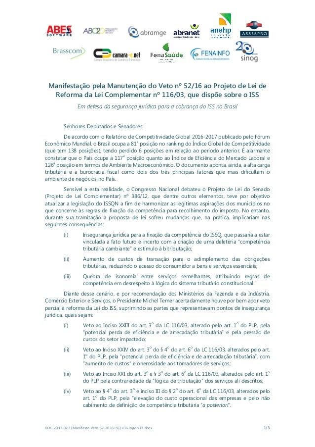 DOC-2017-027(ManifestoVeto52-2016ISS)v16logov17.docx 1/3 Manifestação pela Manutenção do Veto nº 52/16 ao Projeto d...