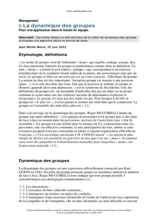 www.cadredesante.comManagement    La dynamique des groupesPour une application dans le travail en équipe.Descriptif : Cet ...