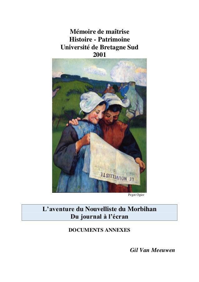 Mémoire de maîtrise  Histoire - Patrimoine  Université de Bretagne Sud  2001  Pegot Ogier  L'aventure du Nouvelliste du Mo...
