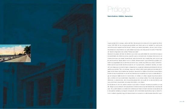 Prólogo             Ramón Gutiérrez. CEDODAL, Buenos Aires             La generosidad de mis amigos, autores del libro His...