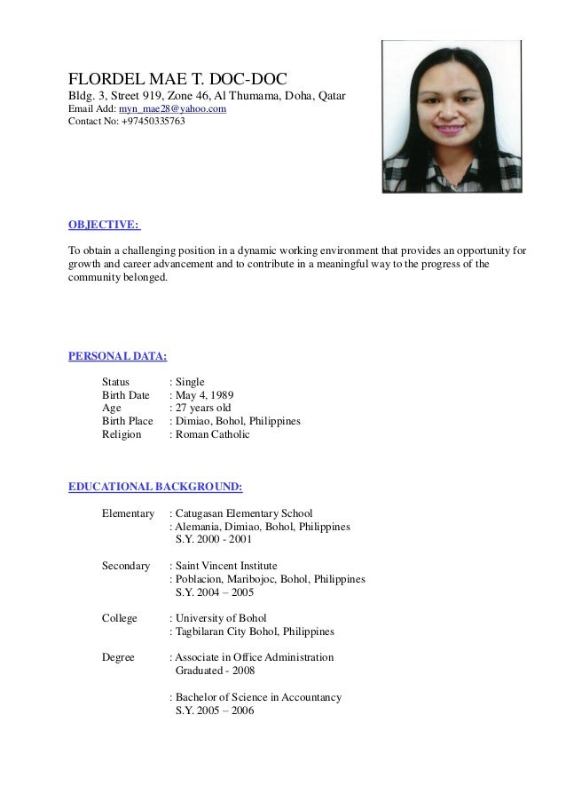 FLORDEL MAE T. DOC-DOC Bldg. 3, Street 919, Zone 46, Al Thumama, Doha, Qatar Email Add: myn_mae28@yahoo.com Contact No: +9...