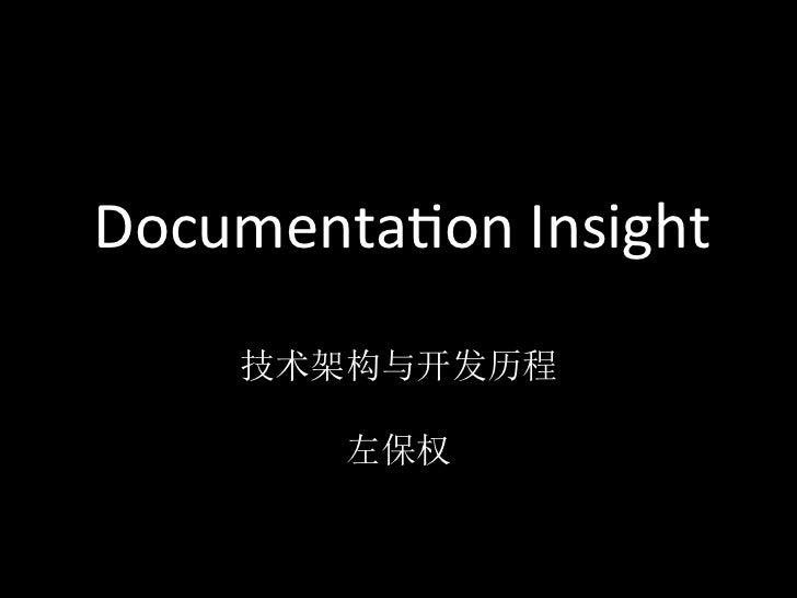 Documenta*on	  Insight
