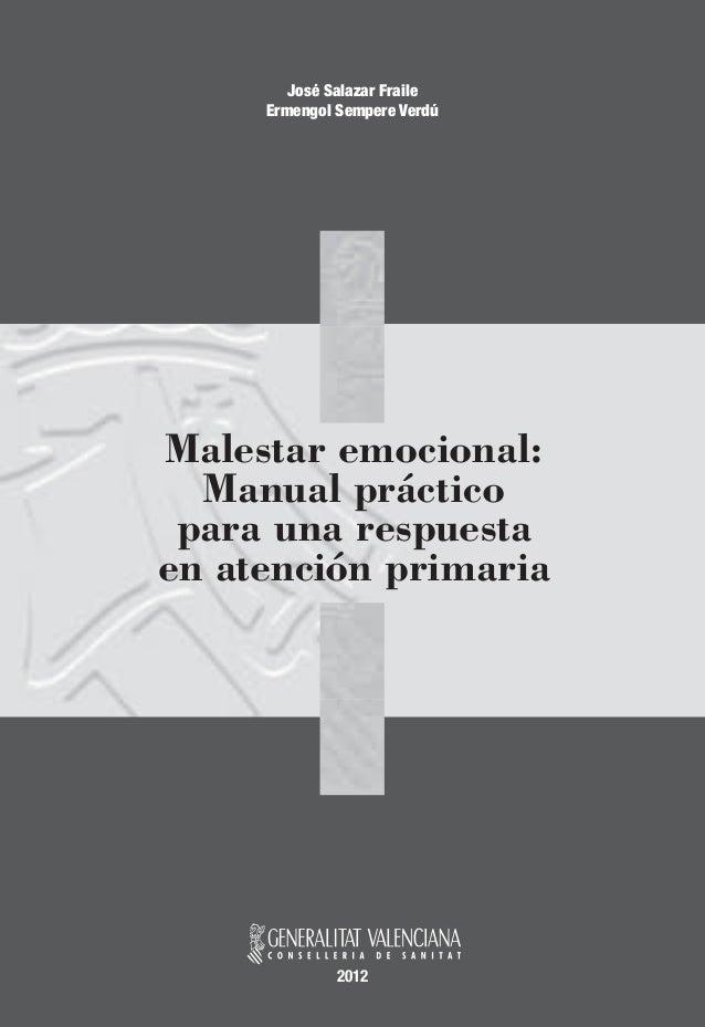 José Salazar Fraile     Ermengol Sempere VerdúMalestar emocional:  Manual práctico para una respuestaen atención primaria ...