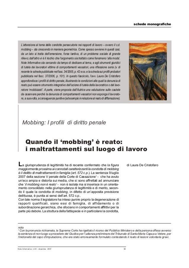 schede monografichee  L'attenzione al tema delle condotte persecutorie nei rapporti di lavoro – ovvero il c.d. mobbing – s...