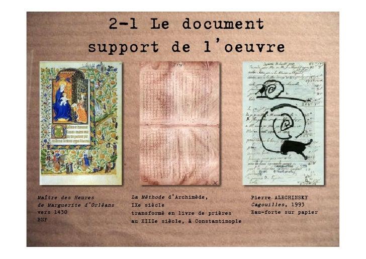 2-1 Le document               support de l'oeuvre     Maître des Heures         La Méthode d'Archimède,             Pierre...