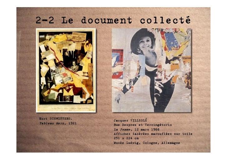 2-2 Le document collecté     Kurt SCHWITTERS.     Jacques VILLEGLÉ Tableau Merz, 1921   Rue Desprez et Vercingétorix      ...