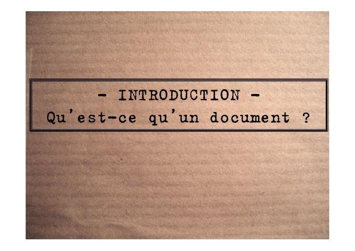 - INTRODUCTION - Qu'est-ce qu'un document ?