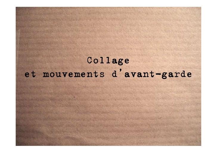 Collage et mouvements d'avant-garde