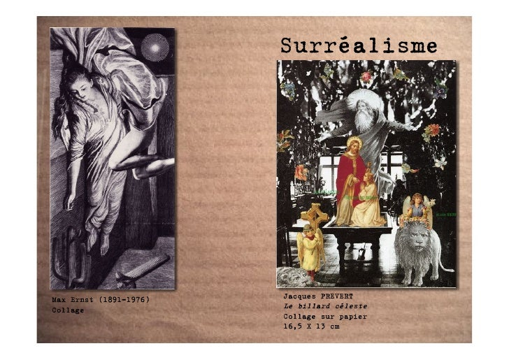 Surréalisme     Max Ernst (1891-1976)   Jacques PREVERT Collage                 Le billard céleste                        ...