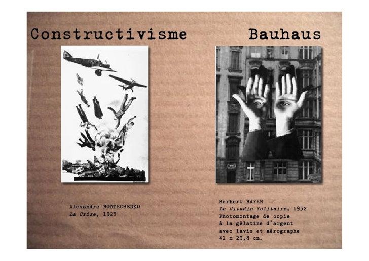 Constructivisme                    Bauhaus                                Herbert BAYER    Alexandre RODTECHENKO   Le Cita...