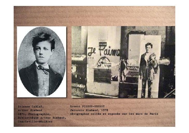 Etienne CARIAT,                Ernest PIGNON-ERNEST Arthur Rimbaud                 Parcours Rimbaud, 1978 1871, Photograph...