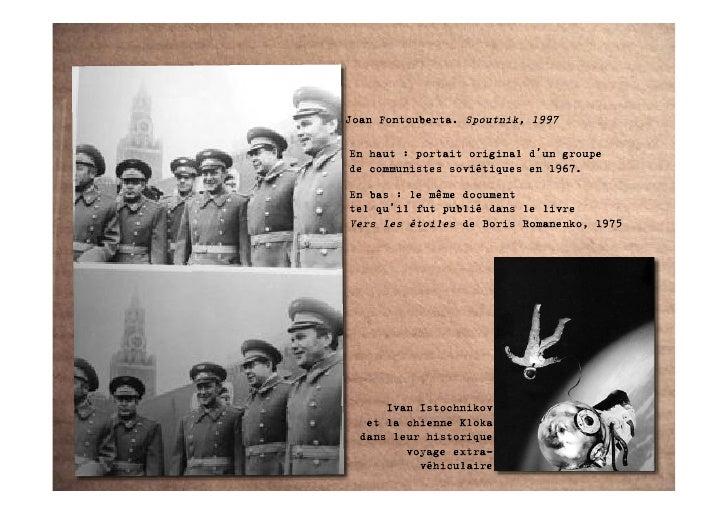 Joan Fontcuberta. Spoutnik, 1997  En haut : portait original d'un groupe de communistes soviétiques en 1967.  En bas : le ...