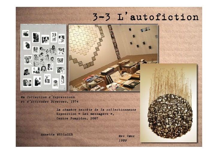 3-3 L'autofiction     Ma Collection d'Expressions et d'Attitudes Diverses, 1974                   La chambre secrète de la...