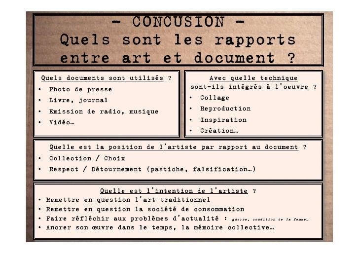 - CONCUSION -        Quels sont les rapports        entre art et document ?  Quels documents sont utilisés ?              ...