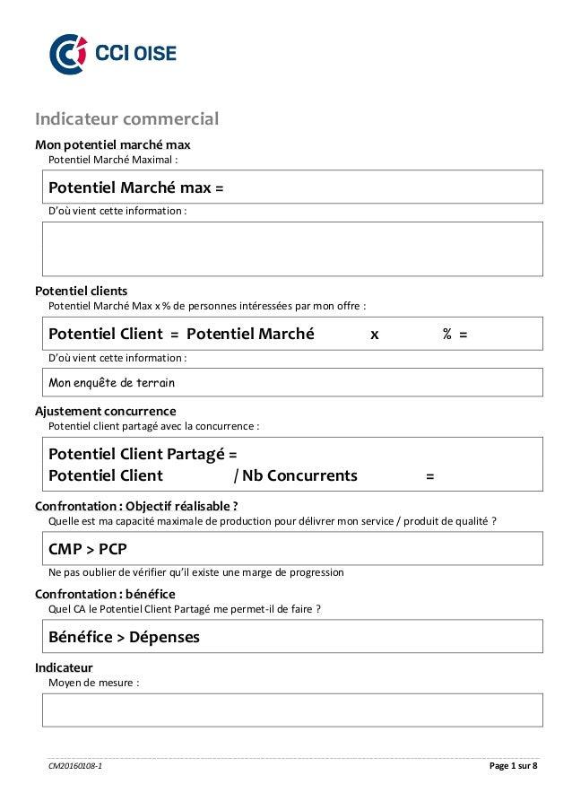 CM20160108-1 Page 1 sur 8 Indicateur commercial Mon potentiel marché max Potentiel Marché Maximal : Potentiel Marché max =...