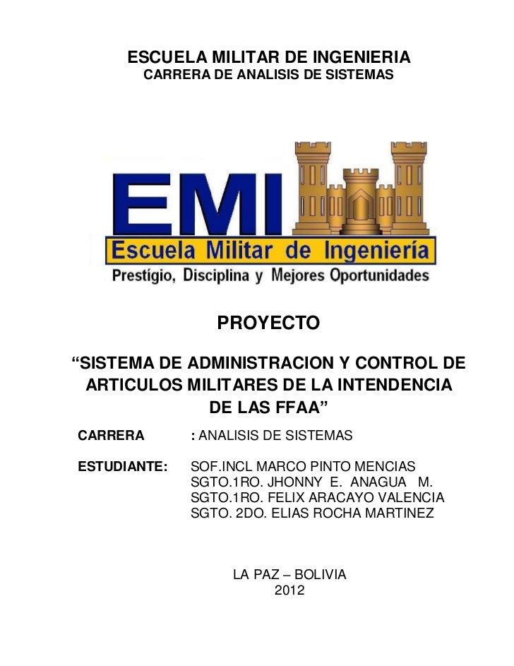 """ESCUELA MILITAR DE INGENIERIA        CARRERA DE ANALISIS DE SISTEMAS                 PROYECTO""""SISTEMA DE ADMINISTRACION Y ..."""