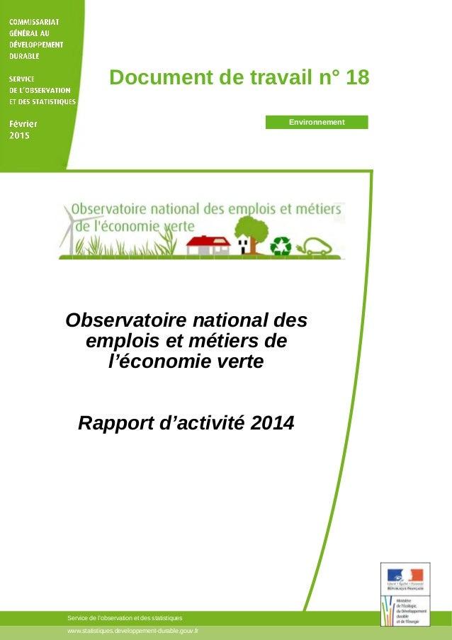 www.statistiques.developpement-durable.gouv.fr Service de l'observation et des statistiques Observatoire national des empl...