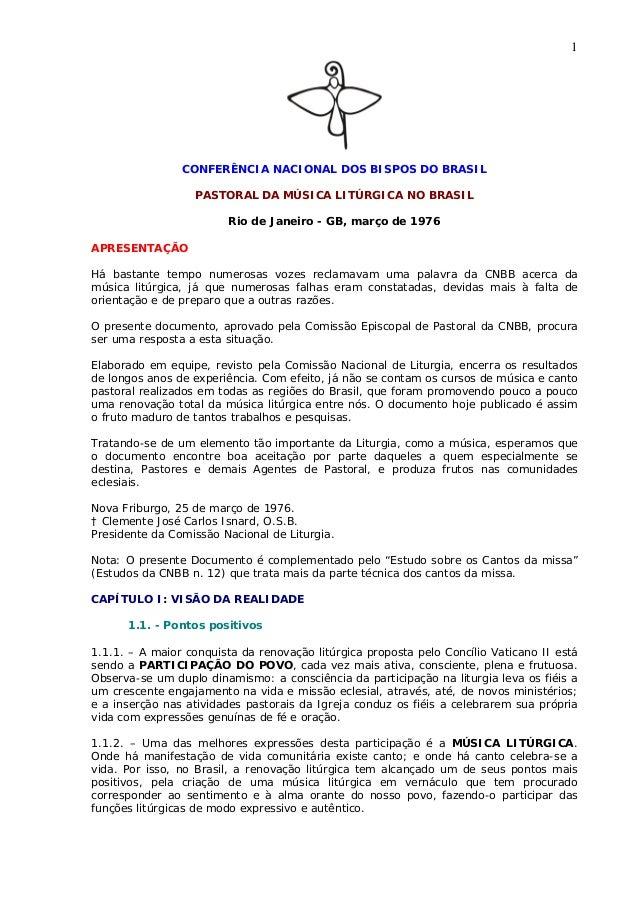 1                CONFERÊNCIA NACIONAL DOS BISPOS DO BRASIL                  PASTORAL DA MÚSICA LITÚRGICA NO BRASIL        ...
