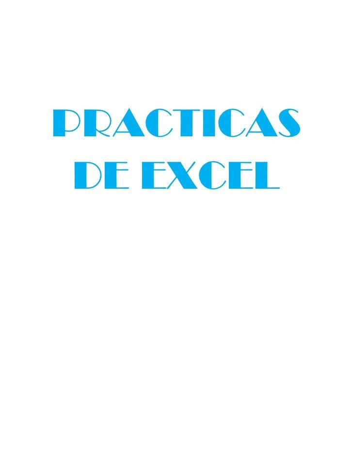PRACTICAS DE EXCEL<br />
