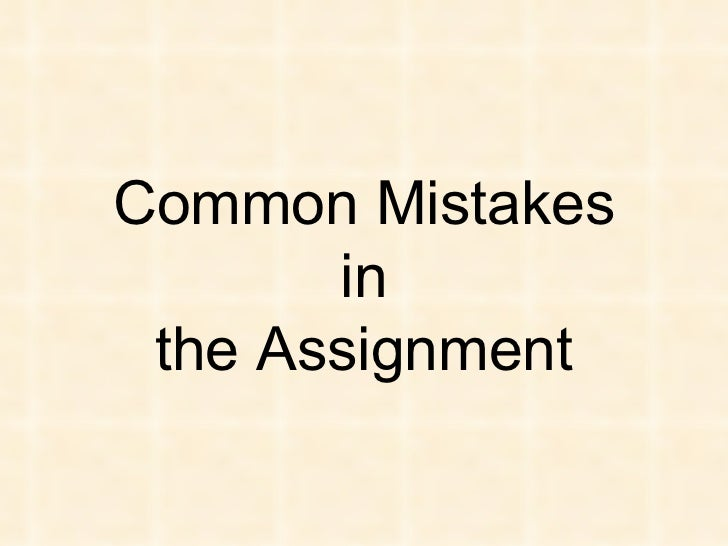 Common Mistakes in the Assignment