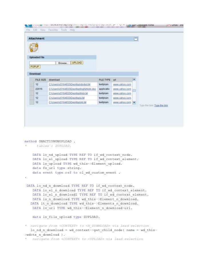 method ONACTIONONUPLOAD .*     tables : ZUPLOAD.      DATA   lo_nd_upload TYPE REF TO if_wd_context_node.      DATA   lo_e...