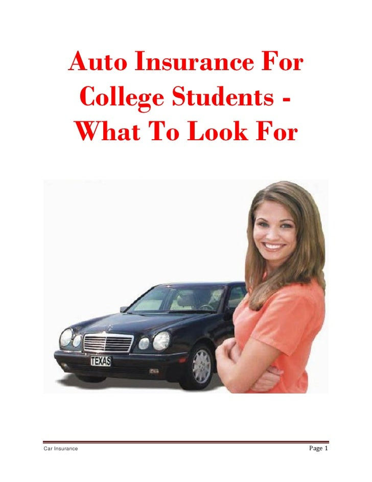 Auto Insurance For          College Students -         What To Look ForCar Insurance                  Page 1