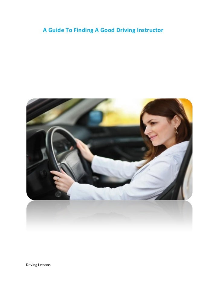 A Guide To Finding A Good Driving InstructorDriving Lessons