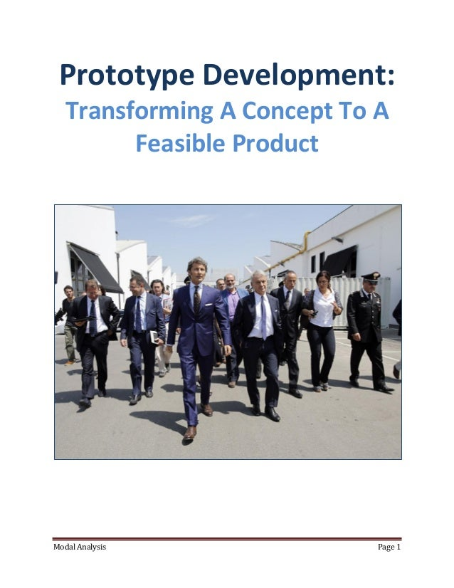 Prototype Development:   Transforming A Concept To A         Feasible ProductModal Analysis               Page 1