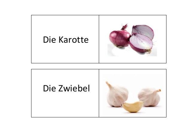 Die Karotte  Die Zwiebel
