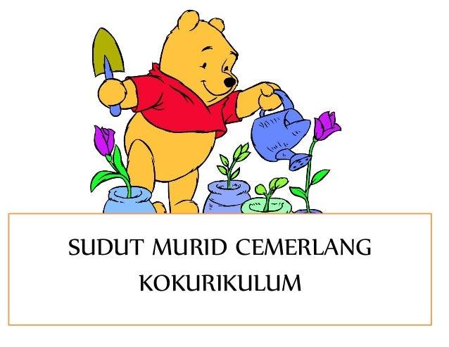 SUDUT MURID CEMERLANG KOKURIKULUM