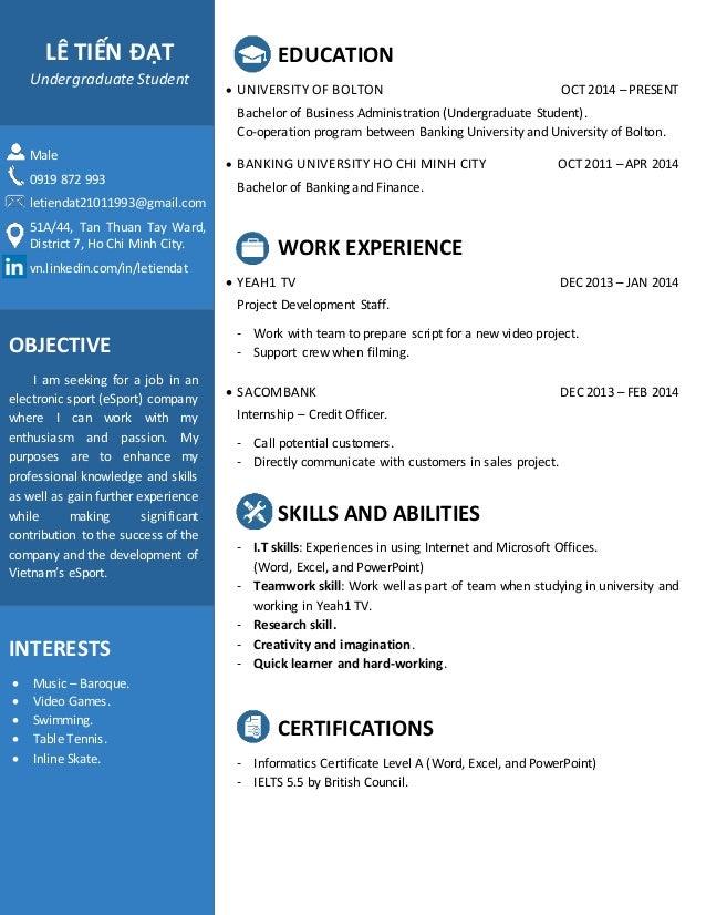 EDUCATION  UNIVERSITY OF BOLTON OCT 2014 – PRESENT Bachelor of Business Administration (Undergraduate Student). Co-operat...