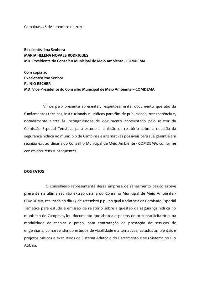 Campinas, 28 de setembro de 2020. Excelentíssima Senhora MARIA HELENA NOVAES RODRIGUES MD. Presidente do Conselho Municipa...